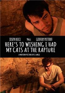 Here's to Wishing I Had My Cats at the Rapture (2014) Online