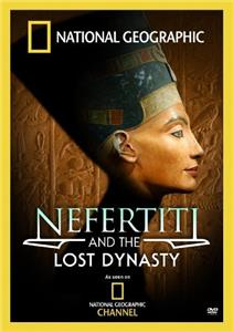 Nefertiti and the Lost Dynasty (2007) Online