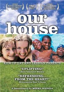 Our House: A Very Real Documentary About Kids of Gay & Lesbian Parents (2000) Online
