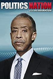 Politics Nation with Al Sharpton Episode dated 12 May 2015 (2011– ) Online