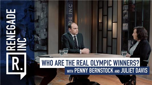 Renegade Inc. Who are the real Olympic winners? (2017– ) Online