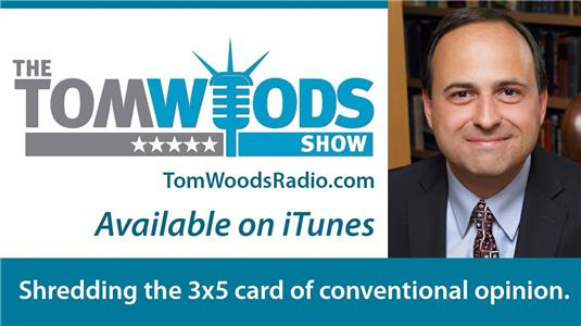 The Tom Woods Show  Online