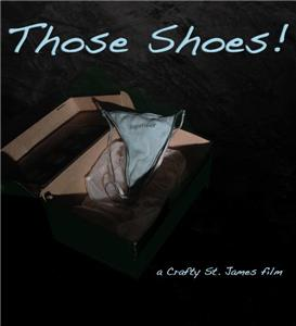 Those Shoes! (2014) Online
