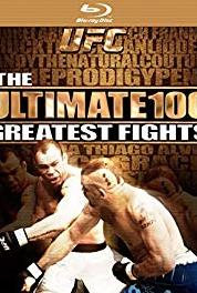UFC's Ultimate 100 Greatest Fights Episode #1.4 (2009) Online
