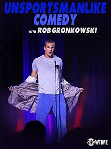 Unsportsmanlike Comedy with Rob Gronkowski (2018) Online