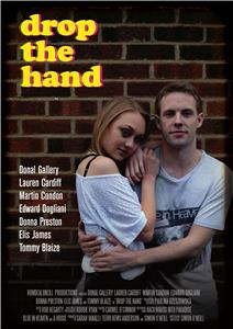 Drop the Hand (2016) Online
