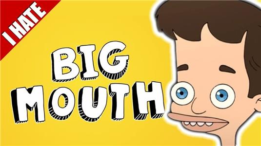 I Hate Everything I Hate Big Mouth (2013– ) Online