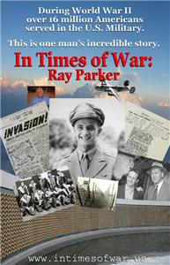 In Times of War: Ray Parker (2007) Online