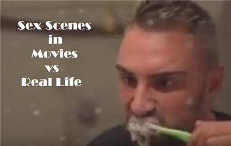 Sex Scenes in Movies vs Real Life (2017) Online