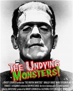 The Undying Monsters! (2006) Online