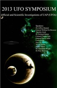 2013 Sympoisum on Official and Scientific Investigations of UAP (UFO's) (2013) Online