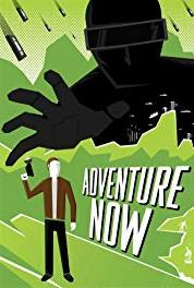 Adventure Now A New Tape (2008– ) Online