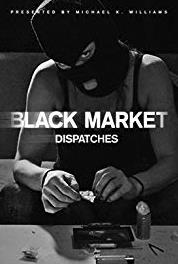 Black Market: Dispatches The Tunnels of Gaza (2016) Online