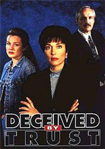 Deceived by Trust: A Moment of Truth Movie (1995) Online