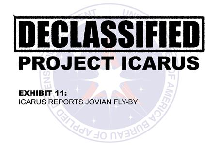 Declassified Project Icarus - Exhibit 11 (2017– ) Online