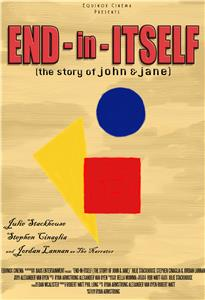 End-in-Itself: The Story of John & Jane (2016) Online