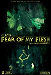 Fear of My Flesh The Fear Is Here (2015– ) Online
