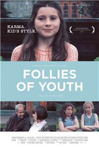 Follies of Youth (2015) Online
