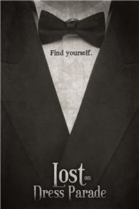 Lost on Dress Parade (2012) Online