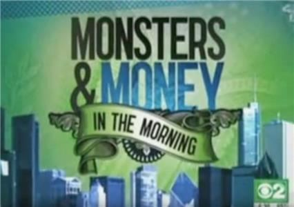 Monsters and Money in the Morning  Online