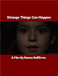 Strange Things Can Happen (2009) Online