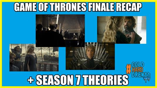 The #ColdHardDrewth Game of Thrones Season 6 Finale Recap/S7 Theories (2016–2017) Online