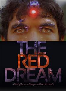 The Red Dream (2011) Online