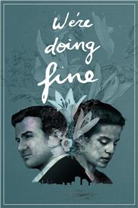 We're Doing Fine (2017) Online