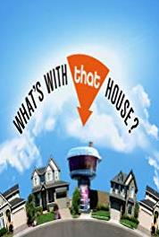 What's with That House? Shoe House and More (2006– ) Online