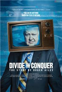 Divide and Conquer: The Story of Roger Ailes (2018) Online