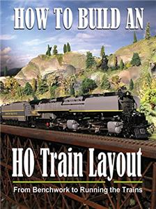 How to Build an HO Train Layout: From Benchwork to Running the Trains (2009) Online