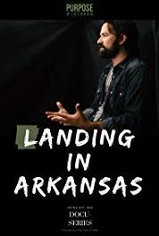 Landing in Arkansas Crew (2016– ) Online