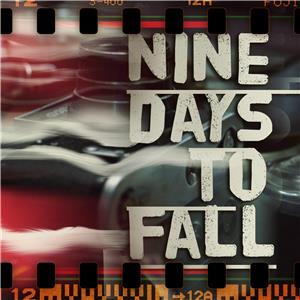 Nine Days to Fall (2012) Online