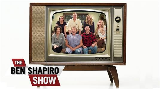 The Ben Shapiro Show Roseanne Is Back! (2015– ) Online