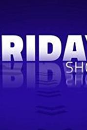 The Friday Show Episode #4.35 (2015– ) Online