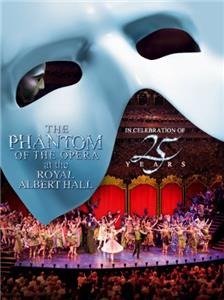The Phantom of the Opera at the Royal Albert Hall (2011) Online