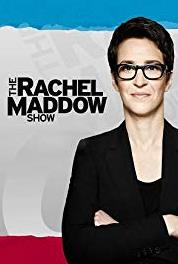 The Rachel Maddow Show Episode dated 13 October 2008 (2008– ) Online
