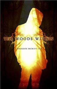 The Woods Within (2014) Online