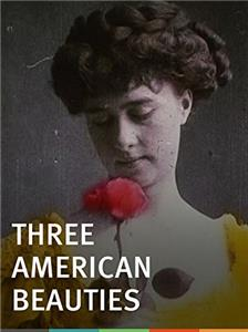 Three American Beauties (1906) Online