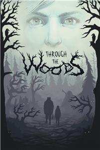 Through the Woods (2016) Online