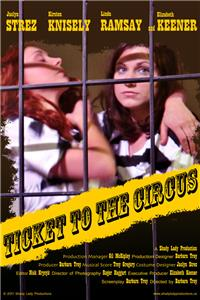 Ticket to the Circus (2012) Online