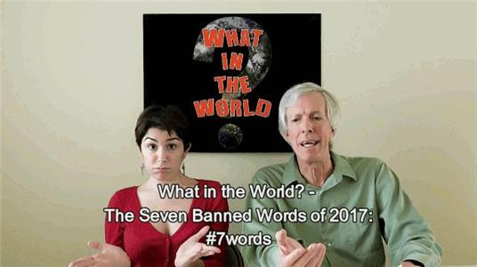What in the World? The Seven Banned Words of 2017: #7words (2016– ) Online