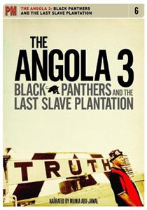 Angola 3: Black Panthers and the Last Slave Plantation (2008) Online
