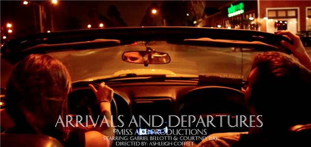 Arrivals and Departures (2014) Online