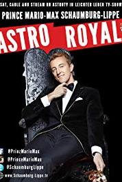 Astro Royal We Have Never Had So Many Royal and Celebrity News Coming Up Before. A Wild 2016 by Prince Mario-Max Schaumburg-Lippe. (2000– ) Online