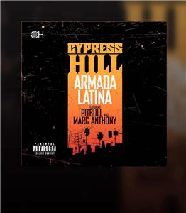 Cypress Hill Feat. Marc Anthony & Pitbull: Armada Latina (2010) Online