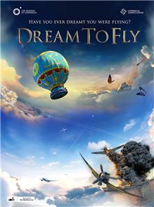 Dream to Fly (2013) Online
