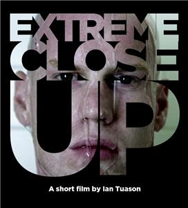 Extreme Close Up (2011) Online