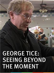 George Tice: Seeing Beyond the Moment (2013) Online