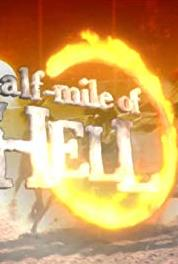 Half Mile of Hell The End of the Road (2005– ) Online